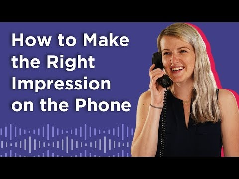 How to Make the Best Impression on the Phone (Fast)