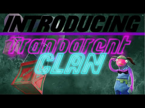 Transparent Clan Introduction