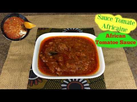 Sauce Tomate Africaine/ African Tomato Sauce (French&English)