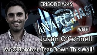 Anarchast Ep. 245 Justin O