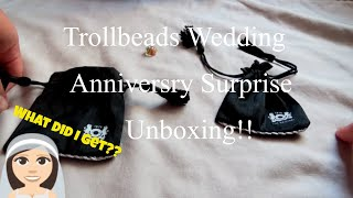 Trollbeads Wedding Anniversary Surprise Unboxing