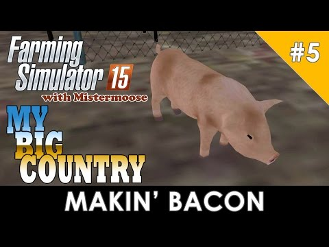 Farming Simulator 2015 - My Big Country - Selling Pigs and M