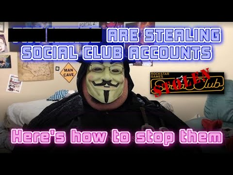 Social Club Accounts being stolen! Here's how to protect yourself