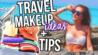 Airplane/Travel Makeup + Packing Tips, Essentials!