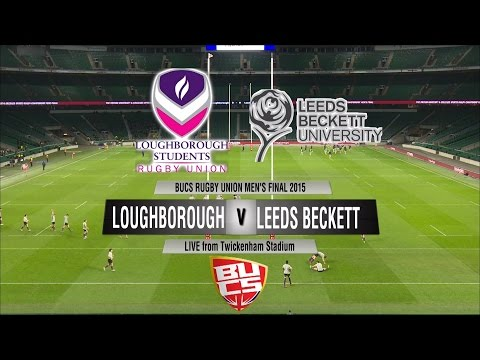 BUCS Rugby Union Men's Final 2015 - Loughborough v Leeds Beckett