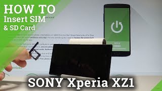 How to Insert SIM and SD Card in SONY Xperia XZ1 - Nano SIM & Micro SD |HardReset.Info