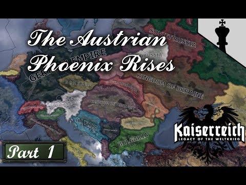 HOI4 – The Austrian Phoenix Rises – Kaiserreich – Part 1