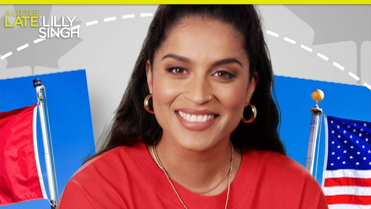 Go Canuck Yourself: Lilly Singh's Canadian Relocation Service