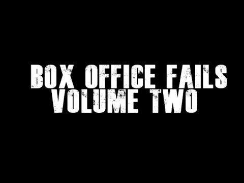 Box Office Fails: Volume Two