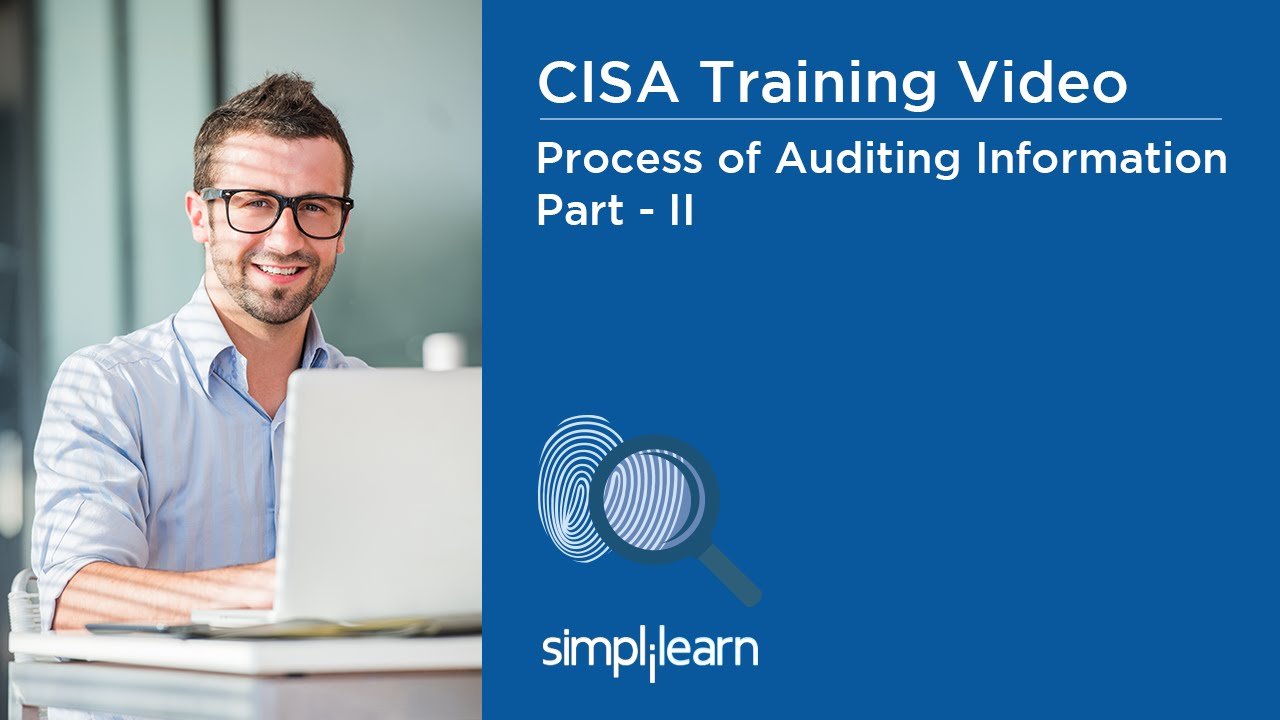 Download Process of Auditing Information Systems - Part 2 | CISA Training Videos