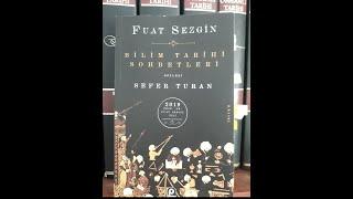 Prof. Dr. Fuat Sezgin  I  Bilim Tarihi Sohbetleri