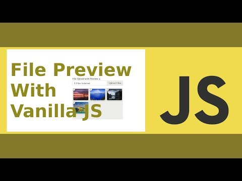 File Upload With Preview Using Vanilla JS