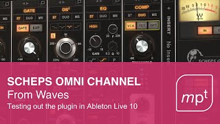 Waves Scheps Omni Channel Demonstrated in Ableton Live 10