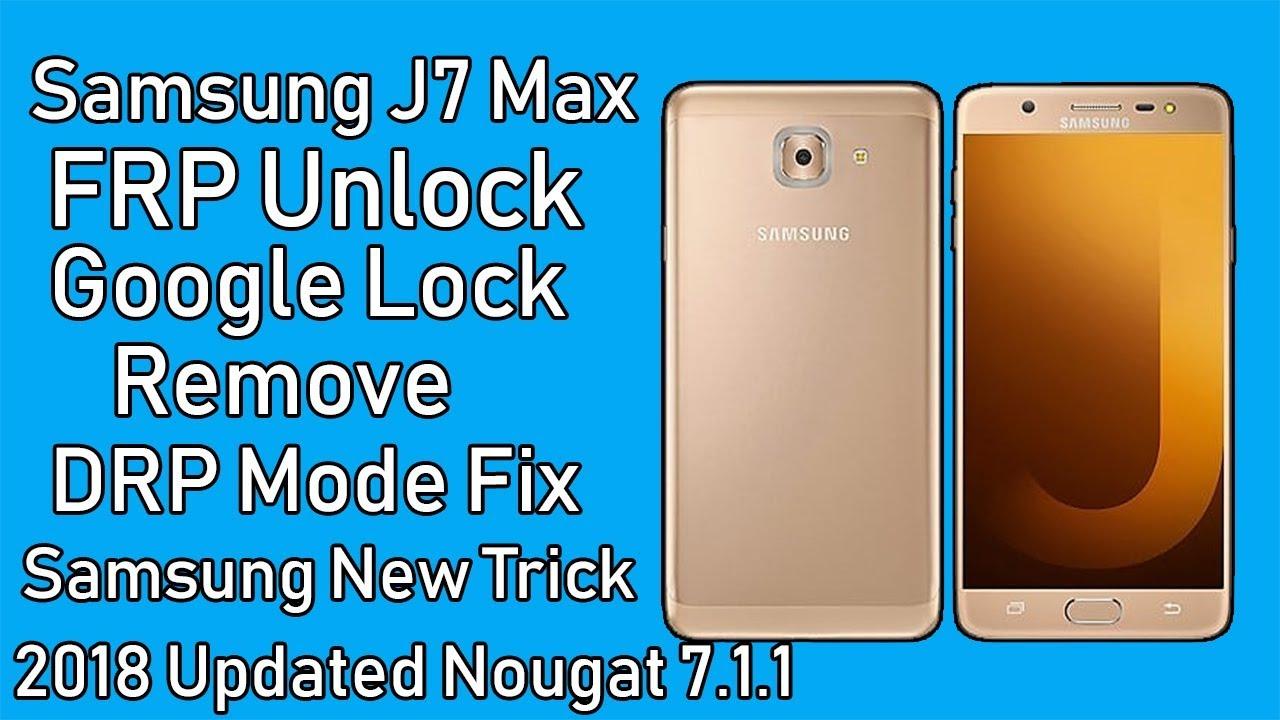 Samsung J7 Max Frp unlock Google Lock Remove Latest Update 2018
