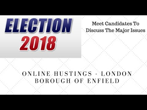 London Elections 2018. Enfield Candidates Discuss Major Issues