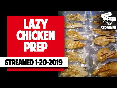 LRC-LAZY CHICKEN PREP 1/19/19