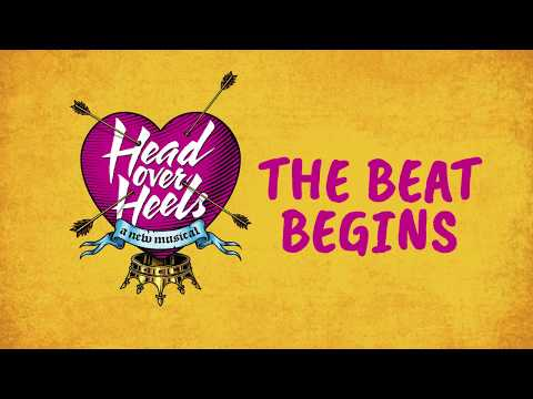The Beat Begins - Head Over Heels the Musical