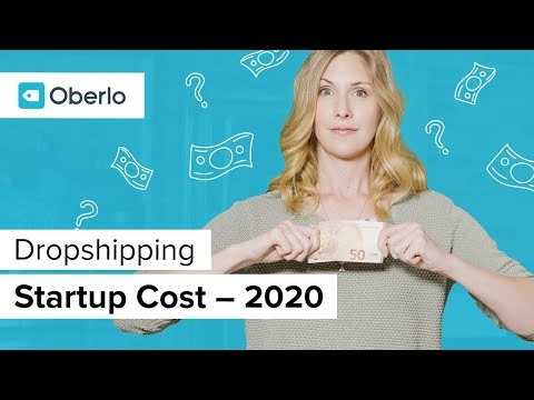 Realistic Dropshipping Startup Budget for 2019