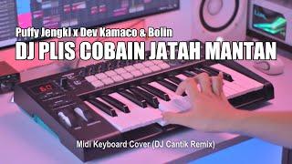 DJ Plis Cobain Jatah Mantan Tik Tok Remix Terbaru 2021 (DJ Cantik Remix)