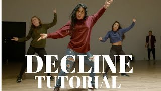 Decline -Raye- DANCE TUTORIAL| @DanaAlexaNY Choreography