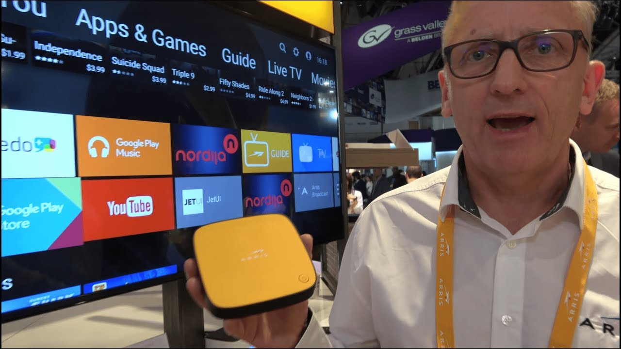 ARRIS 4K HDR Android TV (Operator Tier) Set-top-boxes with services at IBC  2017
