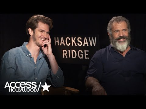 Mel Gibson: Why Andrew Garfield Was Perfect For 'Hacksaw Ridge'