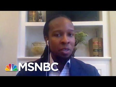 Ibram Kendi: We Need Policies That Reduce Inequity, Injustice   Morning Joe   MSNBC