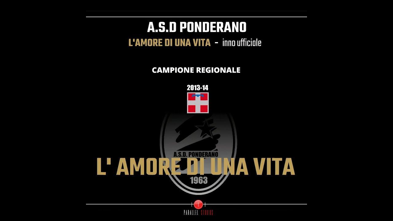 Asd Ponderano | L'Amore Di Una Vita | Lyrics Video