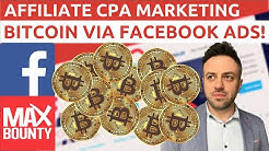 CPA Marketing Bitcoin Offers via Facebook Ads In 2020! | Make $500+/Sale | MaxBounty Crypto Offers