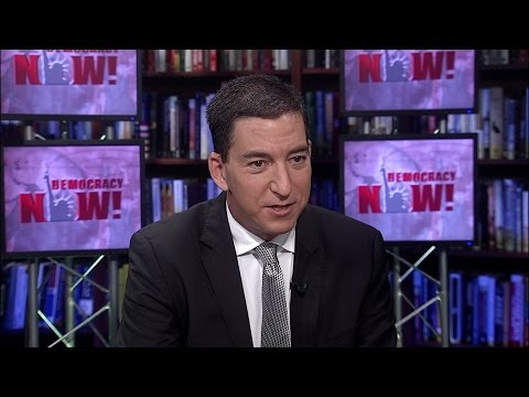 Glenn Greenwald: Independent Probe Needed to Uncover Truth Behind Russia's Role in 2016 Election