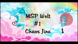 MSP Welt 1 - Vorstellung - Chaos Jinx