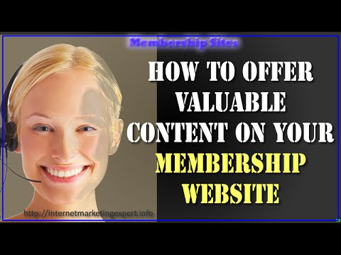 How to Offer Valuable Content On Your Membership Website