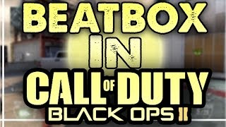 SOCLOSETOTOAST is a B**CH! - Beatbox Funny Moments (BLACK OPS 2)
