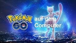 Pokemon GO auf dem Computer spielen (PC) [DE] | Random Shit TV