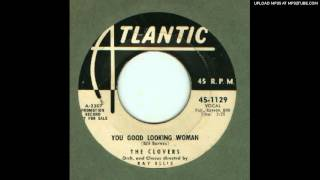 Clovers, The - You Good Looking Woman - 1957