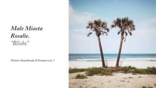 Małe Miasta Rosalie Blisko Flirtini Heartbreaks Promises vol 3