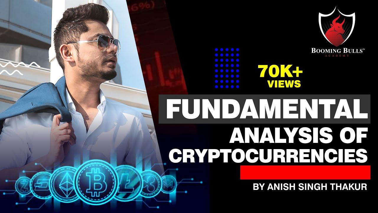Fundamental Analysis of Cryptocurrencies    Anish Singh Thakur
