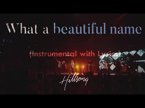 WHAT A BEAUTIFUL NAME (Hillsong) - Acoustic Instrumental [Piano Karaoke with Lyrics]