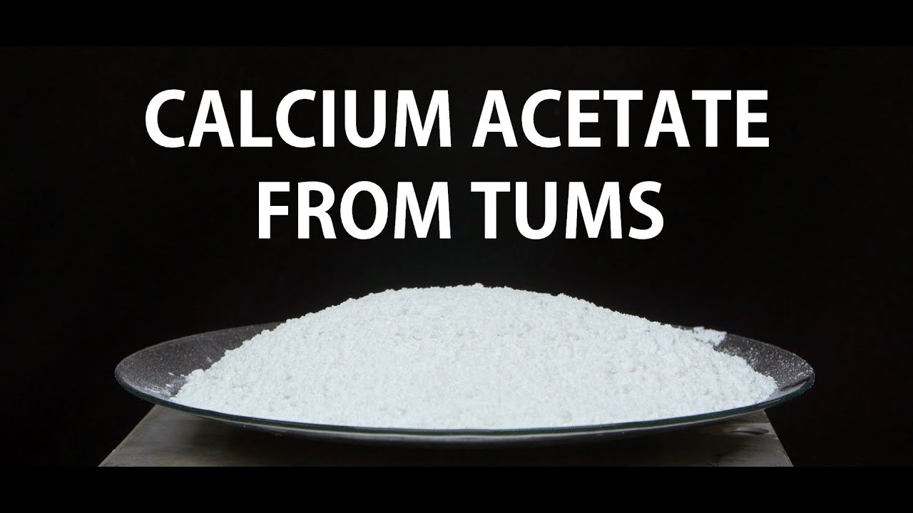 Make Calcium Acetate (from TUMS)