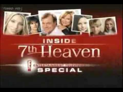 Inside 7th heaven - E! Special