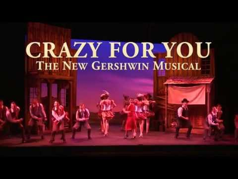 Crazy For You: The New Gershwin Musical