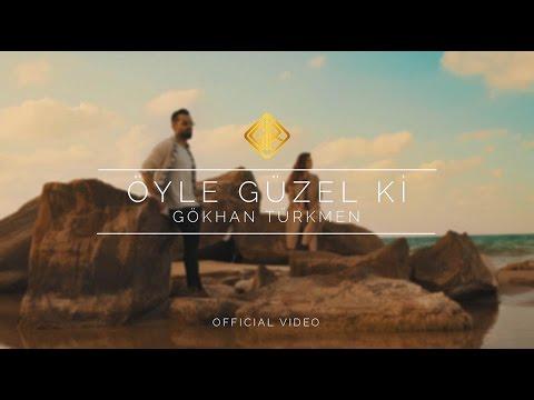 Öyle Güzel Ki [ ] - Gökhan Türkmen
