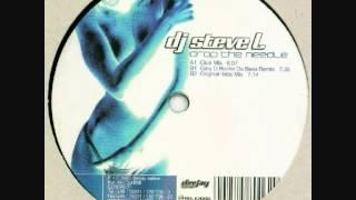 DJ Steve L - Drop The Needle (Gary D Rocks Da Bass Remix)