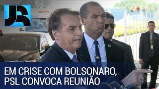 Em crise com Bolsonaro, comando do PSL convoca reunião para esta terça (15)