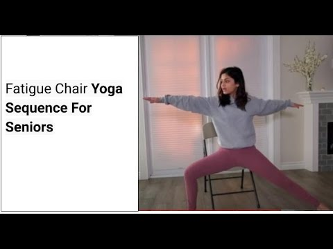 anti fatigue chair yoga sequence for seniors  youtube