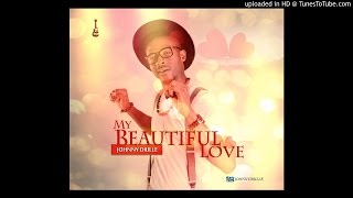 My Beautiful Love - Johnny Drille Official Audio