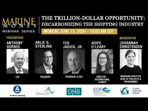 Marine Money Week, 2020 Session 1 - Trillion-Dollar Opportunity: Decarbonizing The Shipping Industry