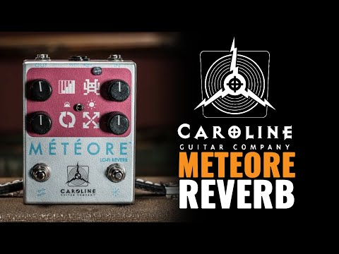 Caroline Guitar Co. Meteore Reverb Pedal Demo (CME Exclusive)