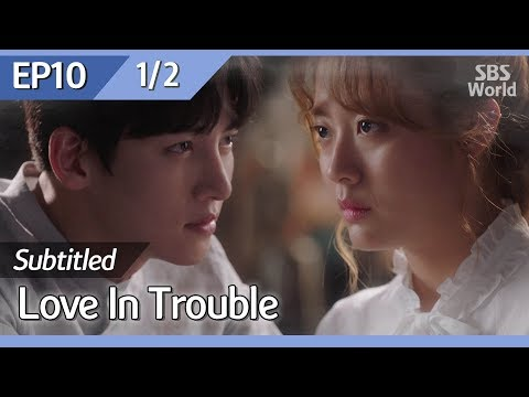[CC/FULL] Love In Trouble EP10 (1/2) | 수상한파트너