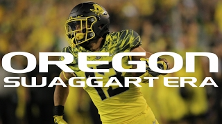 Oregon Ducks Swaggart Era Pump Up 2017-18  Football Highlights 2016-17